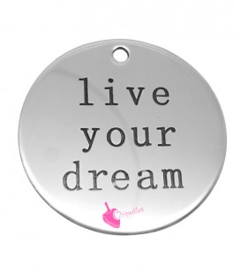 "Ciondolo Medaglia ""Live Your Dream"" 30 mm Acciaio Inossidabile"