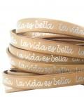 Cordoncino Pelle 10 mm con scritta La vida es bella color Cuoio (50 cm)