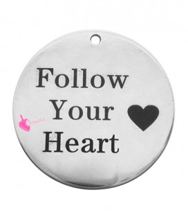 "Ciondolo Medaglia ""Follow your Heart"" 25 mm Acciaio Inossidabile"