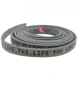 """Cordoncino Piatto Pelle 5 mm """"Live the Life you Love"""" Grigio (18 cm)"""