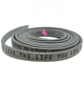 "Cordoncino Piatto Pelle 5 mm ""Live the Live you Love"" Grigio"